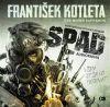 Epocha SPAD - František Kotleta