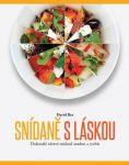 Porovnat ceny Bez David Snídaně s láskou - Dokonalé zdravé snídaně snadno a rychle