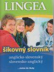 Porovnat ceny Lingea s.r.o. Anglicko-slovenský, slovensko-anglický šikovný slovník – 3. vydanie
