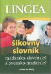 Porovnat ceny Lingea s.r.o. Maďarsko-slovenský slovensko-maďarský šikovný slovník, 2.vydanie