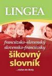 Porovnat ceny Lingea s.r.o. Francúzsko-slovenský slovensko-francúzsky šikovný slovník