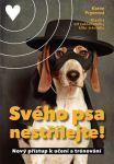 Porovnání ceny Karen Pryorová Svého psa nestřílejte!