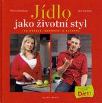Porovnat ceny Petr Havlíček; Petra Lamschová Jídlo jako životní styl