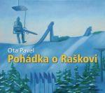 Porovnat ceny Pavel Pavel Pohádka o Raškovi - CD