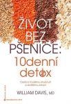 Porovnat ceny William Davis Život bez pšenice 10denní detox