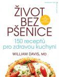 Porovnat ceny William R. Davis Život bez pšenice: 150 receptůpro zdravou kuchyni