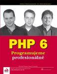 Porovnání ceny COMPUTER PRESS PHP 6 | Steven D. Nowicki, Ed Lecky-Thomson