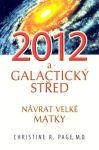 Porovnat ceny 2012 Galaktický střed