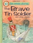 Porovnání ceny Miles Kelly The Brave Tin Soldier and Other Stories (10 Minute Children'...