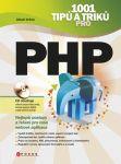 Porovnání ceny CPress 1001 tipů a triků pro PHP - Jakub Vrána