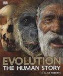 Porovnání ceny Dorling Kindersley EVOLUTION THE HUMAN STORY - ROBERTS, A.