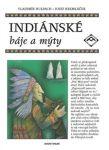 Porovnat ceny Hulpach, Vladimír; Kremláček, Josef Indiánské báje a mýty