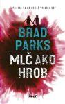 Porovnat ceny Parks Brad Mlč ako hrob