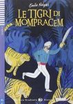 Porovnání ceny Le tigri di Mompracem (A2) - Salgari Emilio