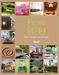 Porovnat ceny kolektiv Feng Šuej - Život v súlade s prostredím