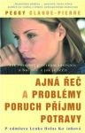 Porovnat ceny Peggy Claude-Pierre Tajná řeč a problémy poruch příjmu potravy
