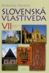Porovnat ceny Drahoslav Machala Slovenská vlastiveda VII