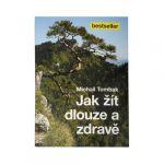 Porovnat ceny Knihy Ako žiť dlho a zdravo (Prof. Michail Tombak, PhDr.)