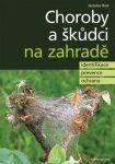Porovnat ceny Jaroslav Rod Choroby a škůdci na zahradě - identifikace, prevence a ochrana