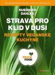 Porovnat ceny Ruediger Dahlke Strava pro klid v duši - recepty veganské kuchyně