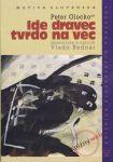 Porovnat ceny Vydavateľstvo Matice Slovenskej, s. r. o. Ide dravec tvrdo na vec