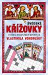 Porovnat ceny Moravská Bastei MOBA, s.r.o. Švédské křížovky s hrdiny středověkých detektivek Vlastimila Vondrušky