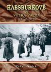 Porovnat ceny Petr Prokoš Habsburkové a velká válka 1914 - 1918