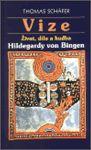 Porovnat ceny Euromedia Group, a.s. Vize - Život, dílo a hudba Hildegardy von Bingen