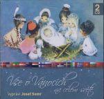 Porovnat ceny Popron Music s. r. o. Vše o Vánocích na celém světě - 2CD (Josef Somr)