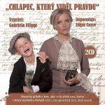 Porovnat ceny Popron Music s. r. o. Chlapec, který viděl pravdu - 2CD (čte Gabriela Filippi)