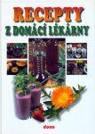 Porovnat ceny Nakladatelství Dona, s.r.o. Recepty z domácí lékárny - 2.vydání
