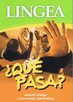 Porovnat ceny Lingea s.r.o. LINGEA-Qué pasa? - Slovník slangu a hovorovej španielčiny
