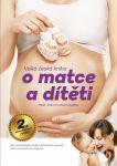 Porovnat ceny Velká česká kniha o matce a dítěti, 2.aktualizované vydání