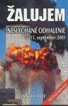 Porovnat ceny RNDr. Ján Bienik CSc. - Eko - Konzult Žalujem-Neslýchané odhalenie 11.september 2001