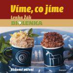 Porovnat ceny Žák Lenka Víme, co jíme – Vědomé vaření