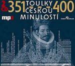 Porovnat ceny Radioservis - vydavatelství českého rozhlasu Toulky českou minulostí 351-400 - 2CD/mp3