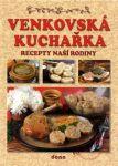 Porovnat ceny Nakladatelství Dona, s.r.o. Venkovská kuchařka - Recepty naší rodiny