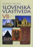 Porovnat ceny Vydavateľstvo Matice Slovenskej, s. r. o. Slovenská vlastiveda VII.