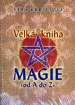 Porovnat ceny Věra Kubištová Velká kniha magie od A do Z