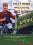 Porovnat ceny Macmillan Don Velká kniha traktorů John Deere