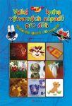 Porovnat ceny Velká kniha výtvarných nápadů pro děti