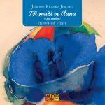 Porovnat ceny Popron Music s. r. o. Tři muži ve člunu (o psu nemluvě) - KNP-2CD