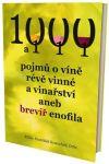 Porovnat ceny 1000 a 111 pojmů o víně, révě vinné a vinařství, aneb brevíř enofila