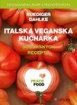 Porovnat ceny Ruediger Dahlke PEACE FOOD Italská veganská kuchařka