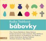 Porovnání ceny Radka Třeštíková Bábovky (audiokniha)