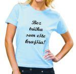 Porovnat ceny Dámske tričko Bez trička