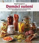 Porovnat ceny Vydavateľstvo Slovart s.r.o. Domácí sušení - Připravte si v sušičce potravin zdravé pochoutky, od sušeného ovoce až po maso