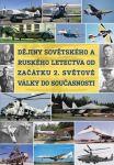 Porovnat ceny Dějiny sovětského a ruského letectva od začátku 2. světové války do současnosti - DVD