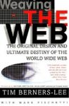 Porovnat ceny Berners-Lee Tim Weaving the Web: The Original Design and Ultimate Destiny of the World Wide Web