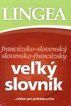 Porovnat ceny Lingea s.r.o. LINGEA francúzsko-slovenský slovensko-francúzsky veľký slovník...nielen pre prekladateľov